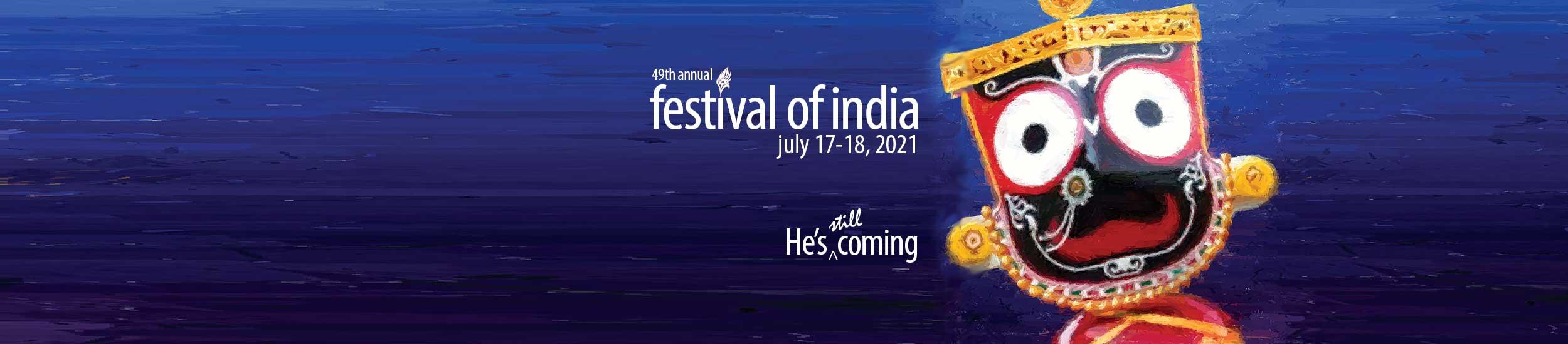 Arts & Culture | 47th Annual Festival of India | July 13-14, 2019